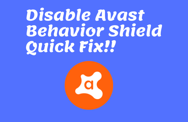 How Can I Disable Avast Behavior Shield