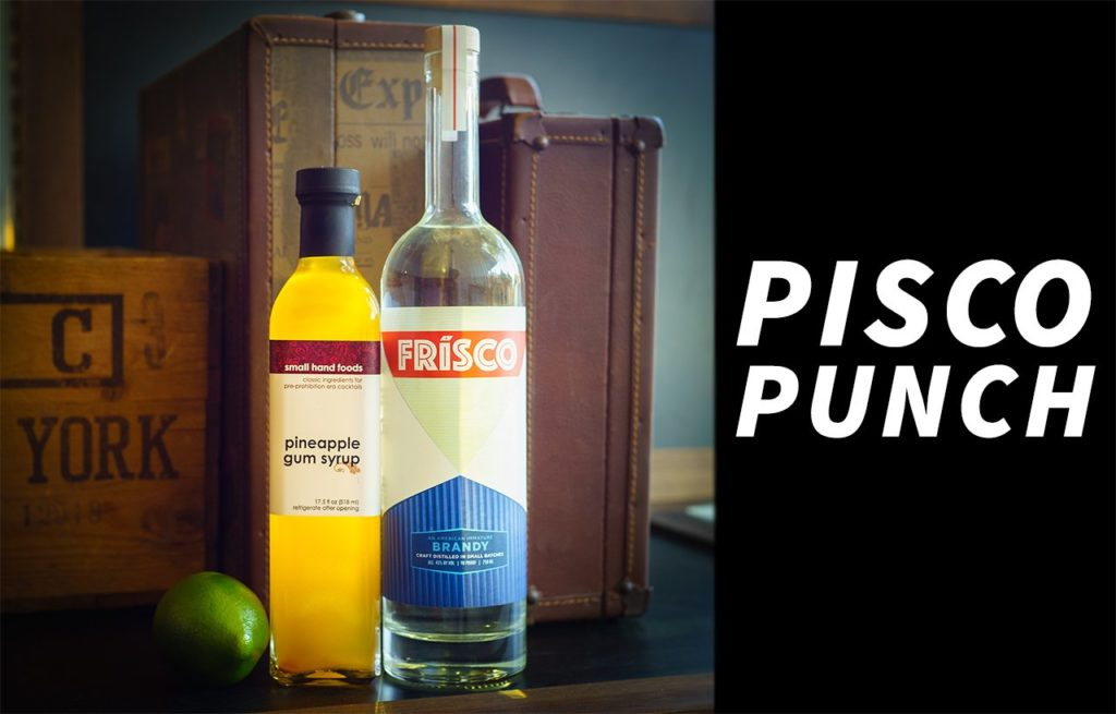 PINEAPPLE GOMME SYRUP AND A PISCO PUNCH