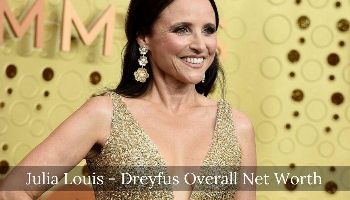 Julia Louis - Dreyfus Net Worth